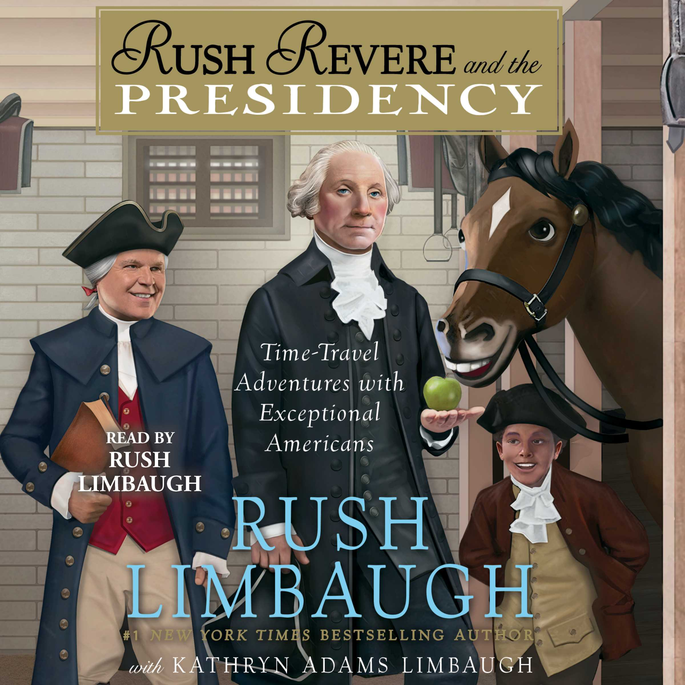 Rush revere and the presidency 9781508227465 hr