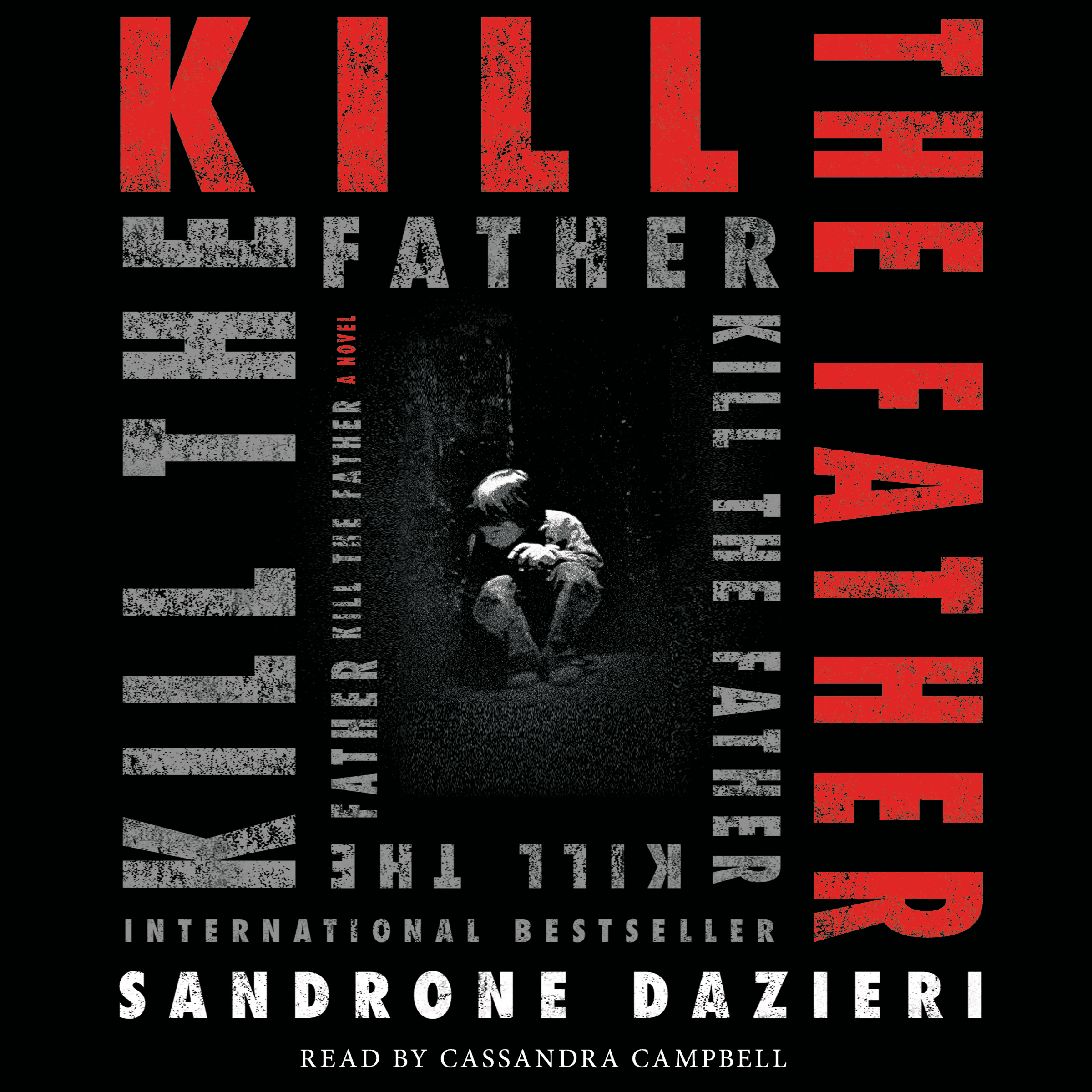 Kill the father 9781508228141 hr
