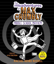The Misadventures of Max Crumbly 2