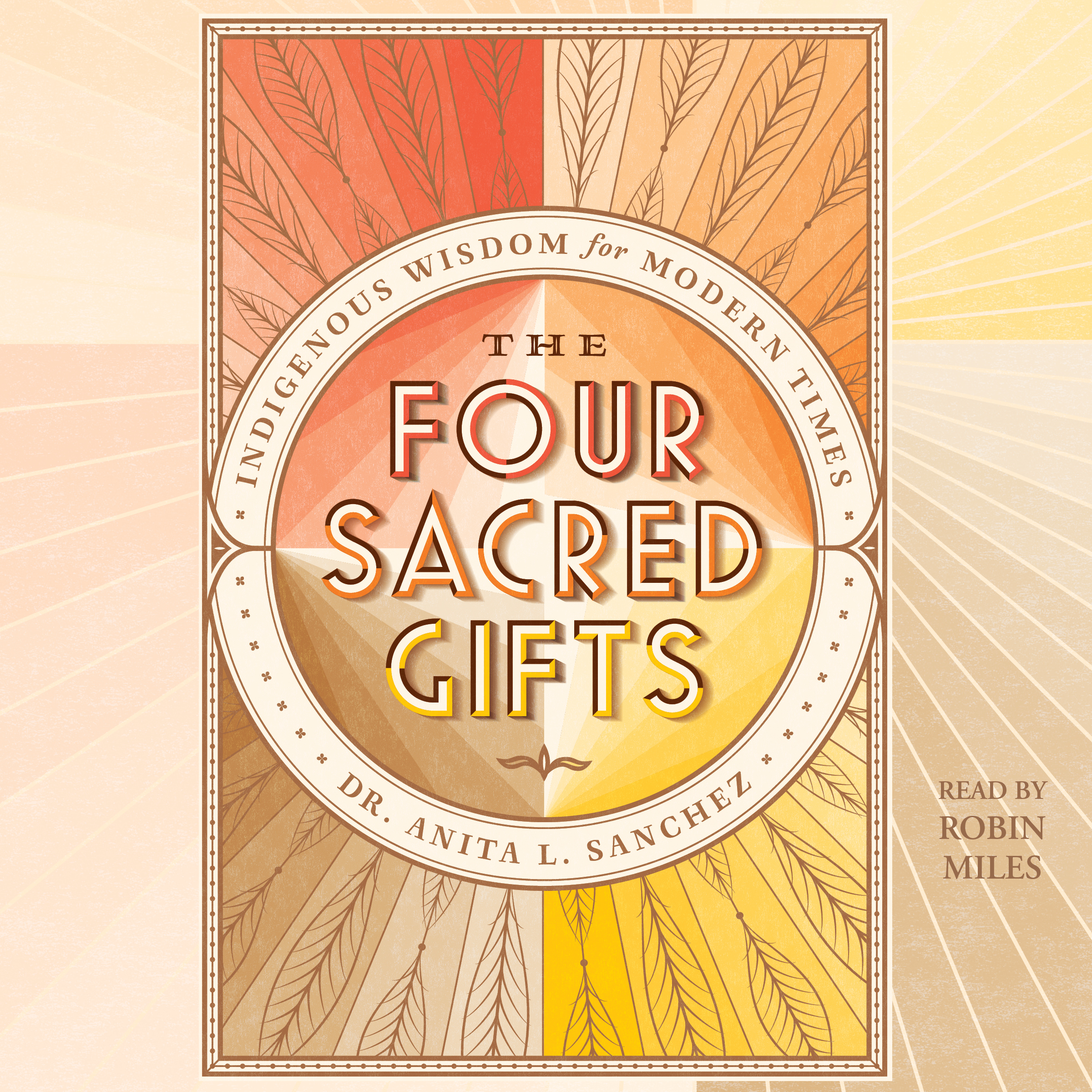 The four sacred gifts 9781508241157 hr