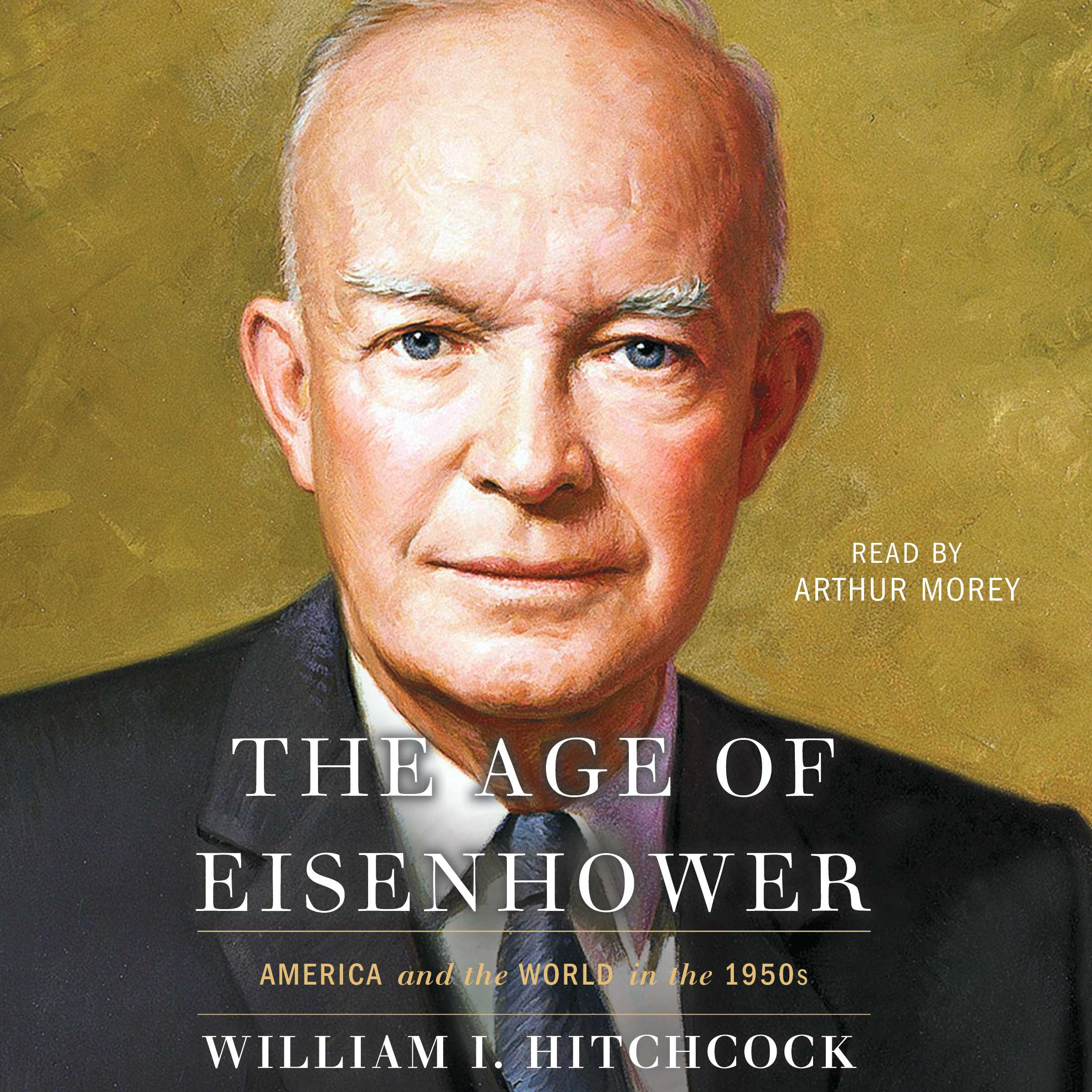 The age of eisenhower 9781508254478 hr