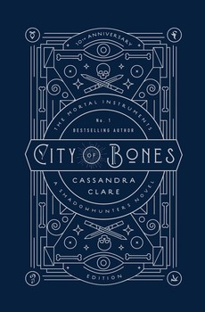 City of Bones: Tenth Anniversary Edition