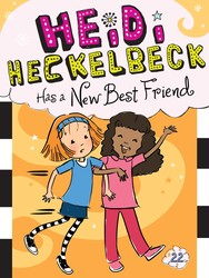 Heidi Heckelbeck Has a New Best Friend