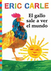 El gallo sale a ver el mundo (Rooster's Off to See the World)