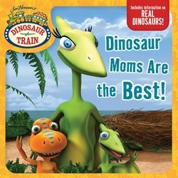 Dinosaur Moms Are the Best!