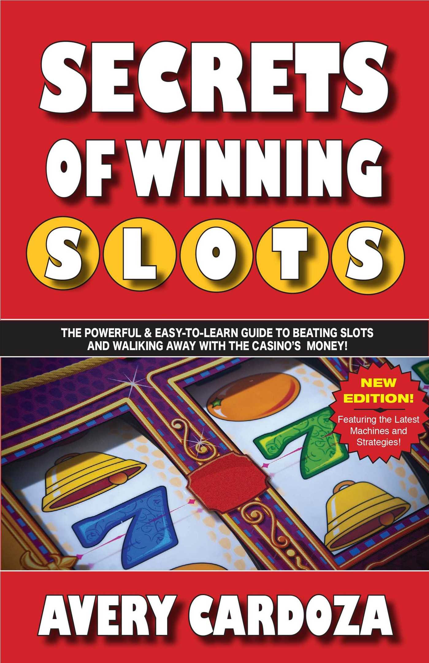 secrets of winning slots avery cardoza