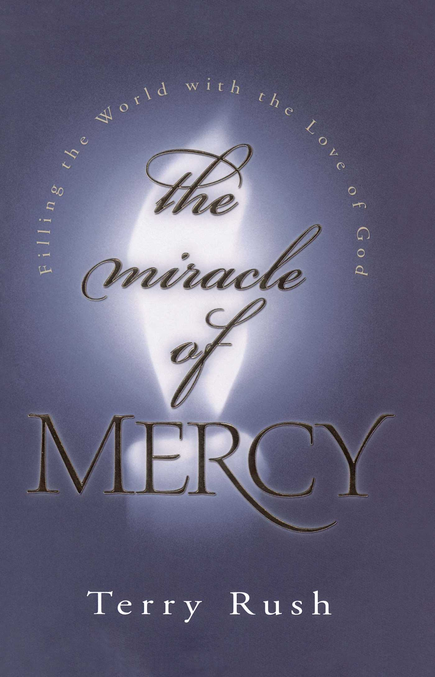The miracle of mercy 9781582290102 hr