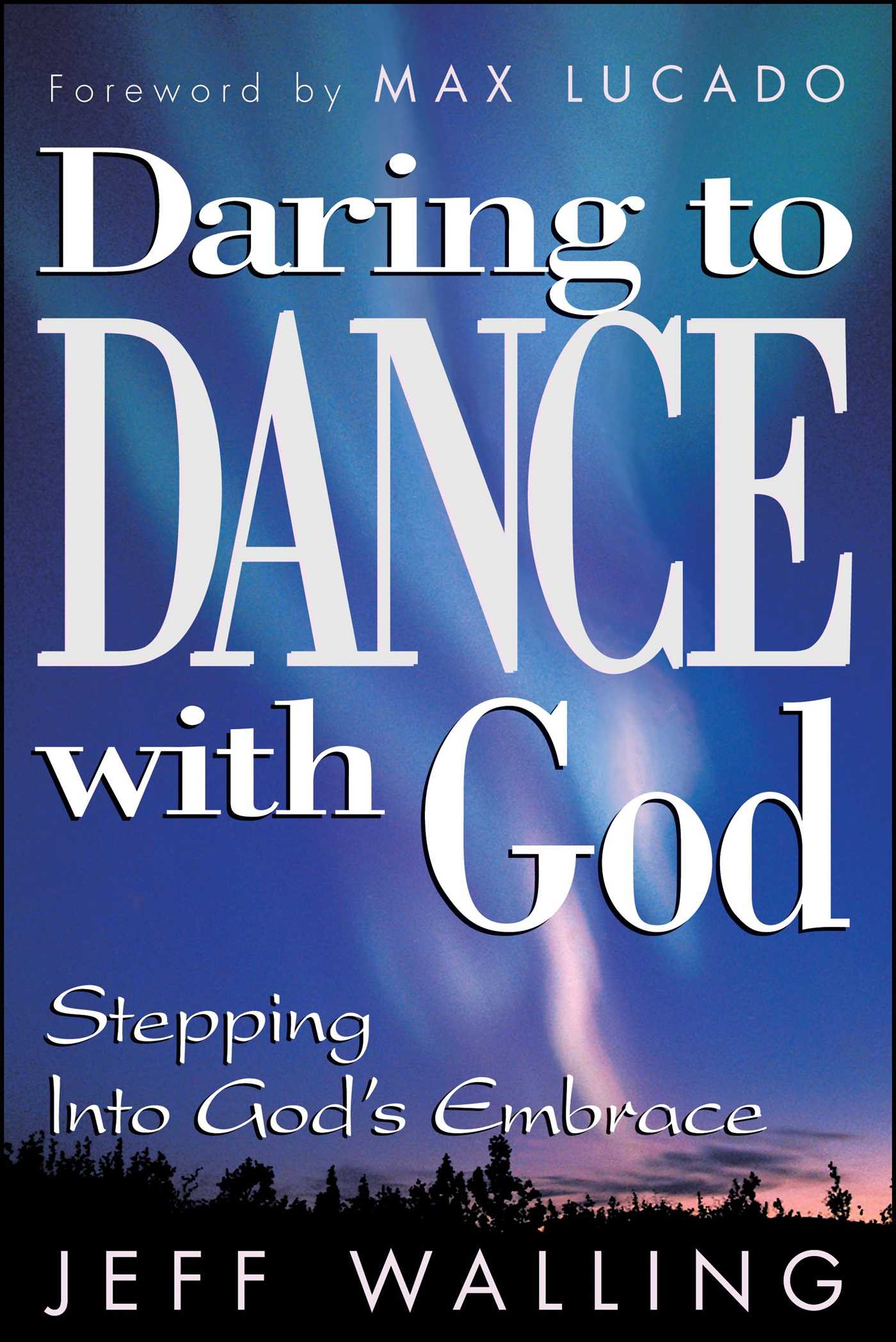 Daring to dance with god 9781582291536 hr