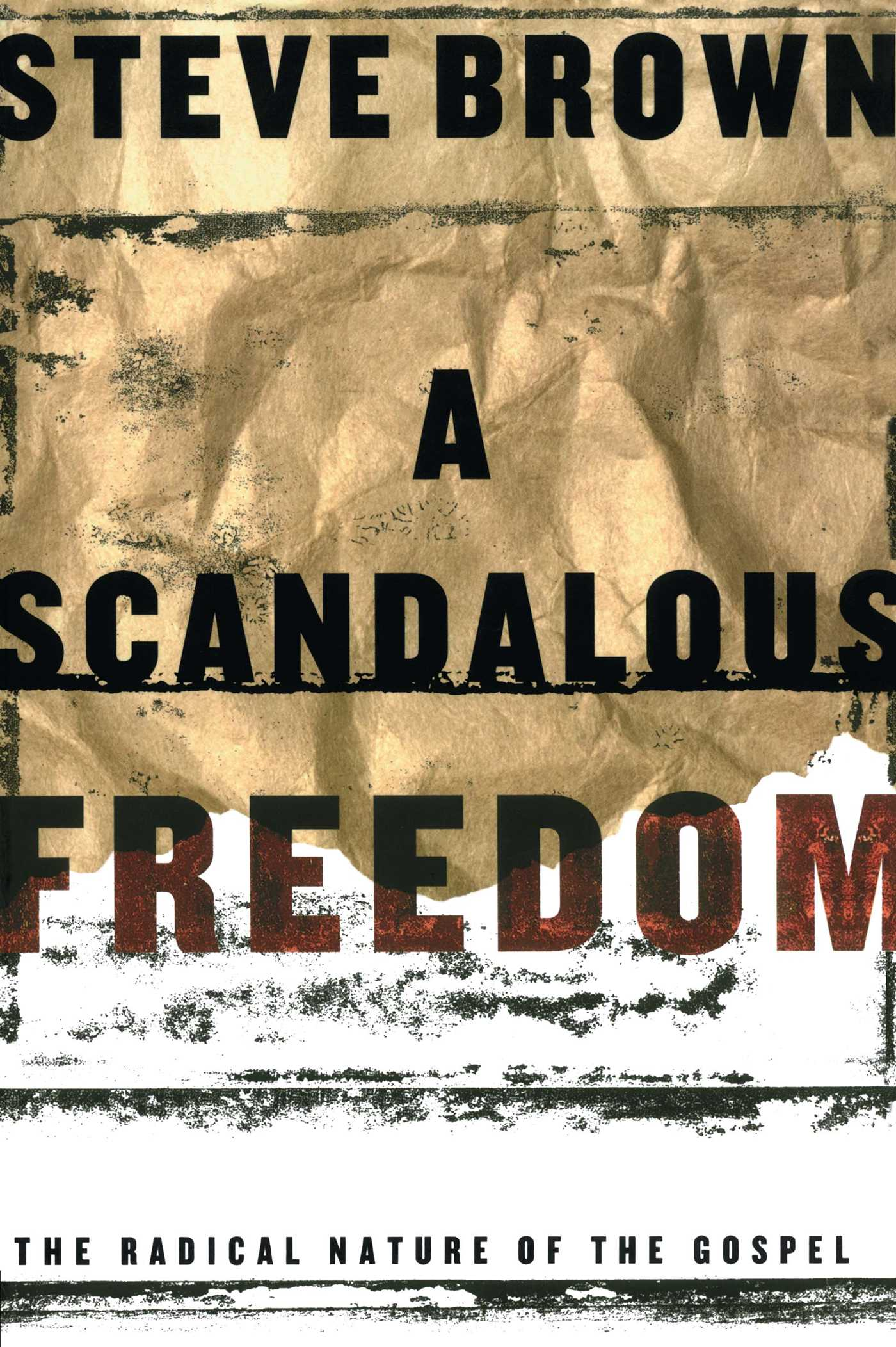 A scandalous freedom 9781582293929 hr