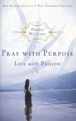 Pray with Purpose, Live with Passion