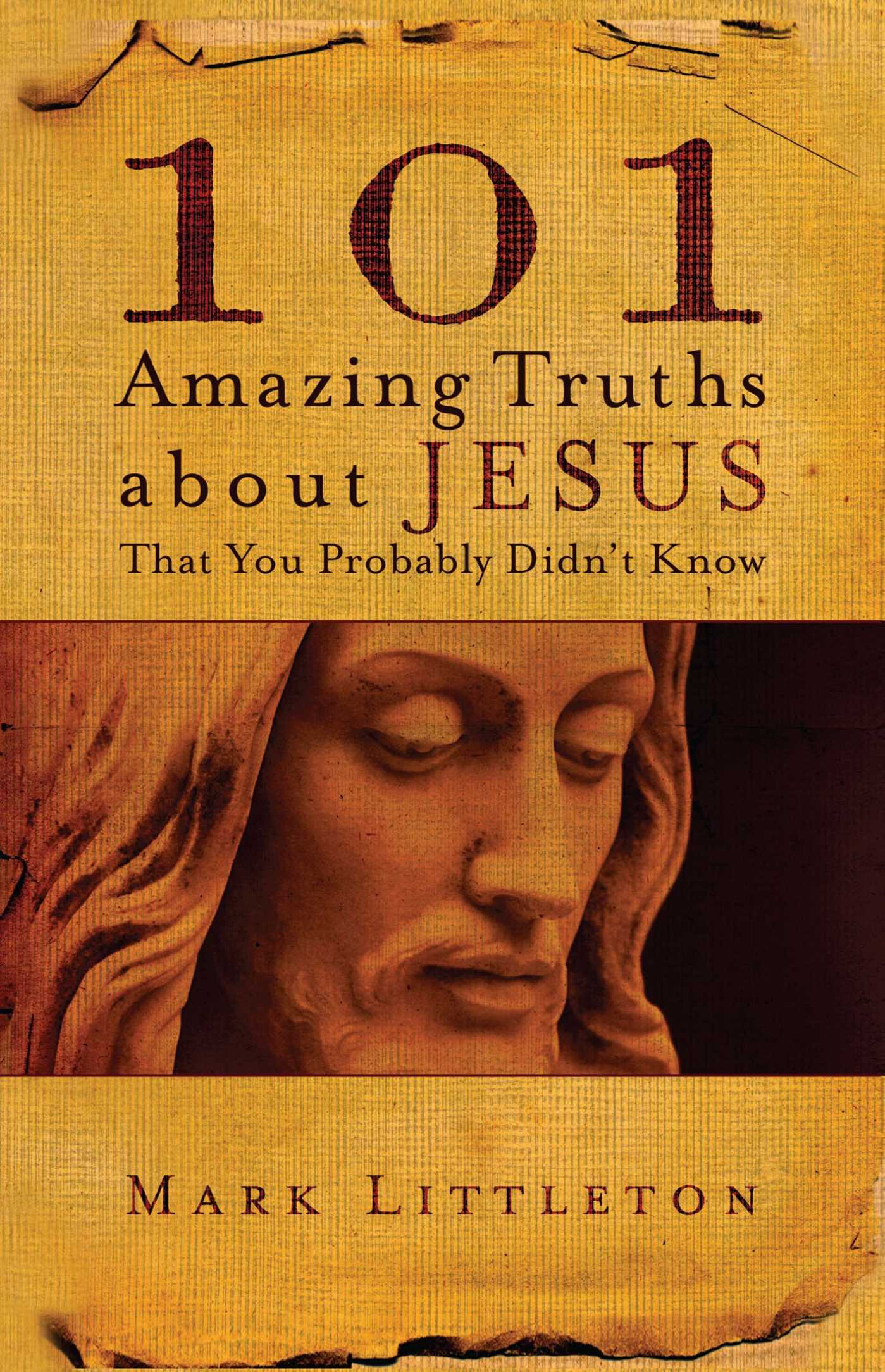 101-amazing-truths-about-jesus-that-you-probably-didnt-know-9781582296357_hr
