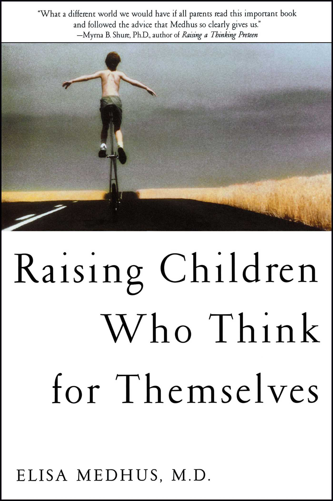 Raising children who think for themselves 9781582700472 hr