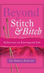 Beyond Stitch And Bitch