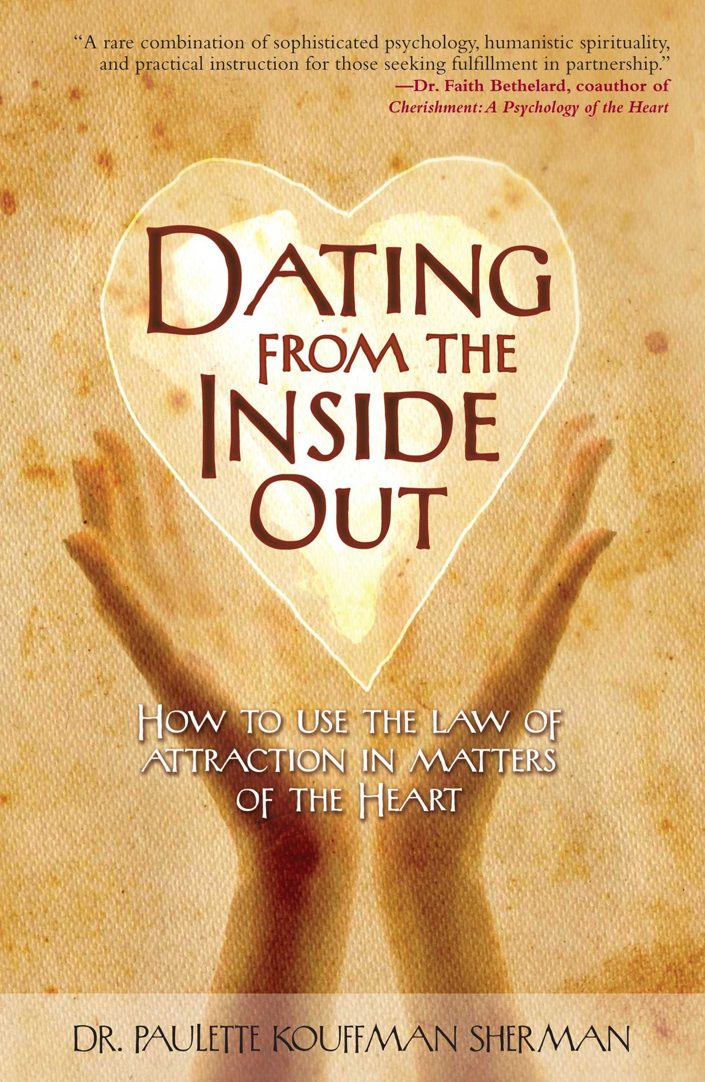 Dating from the inside out 9781582701943 hr