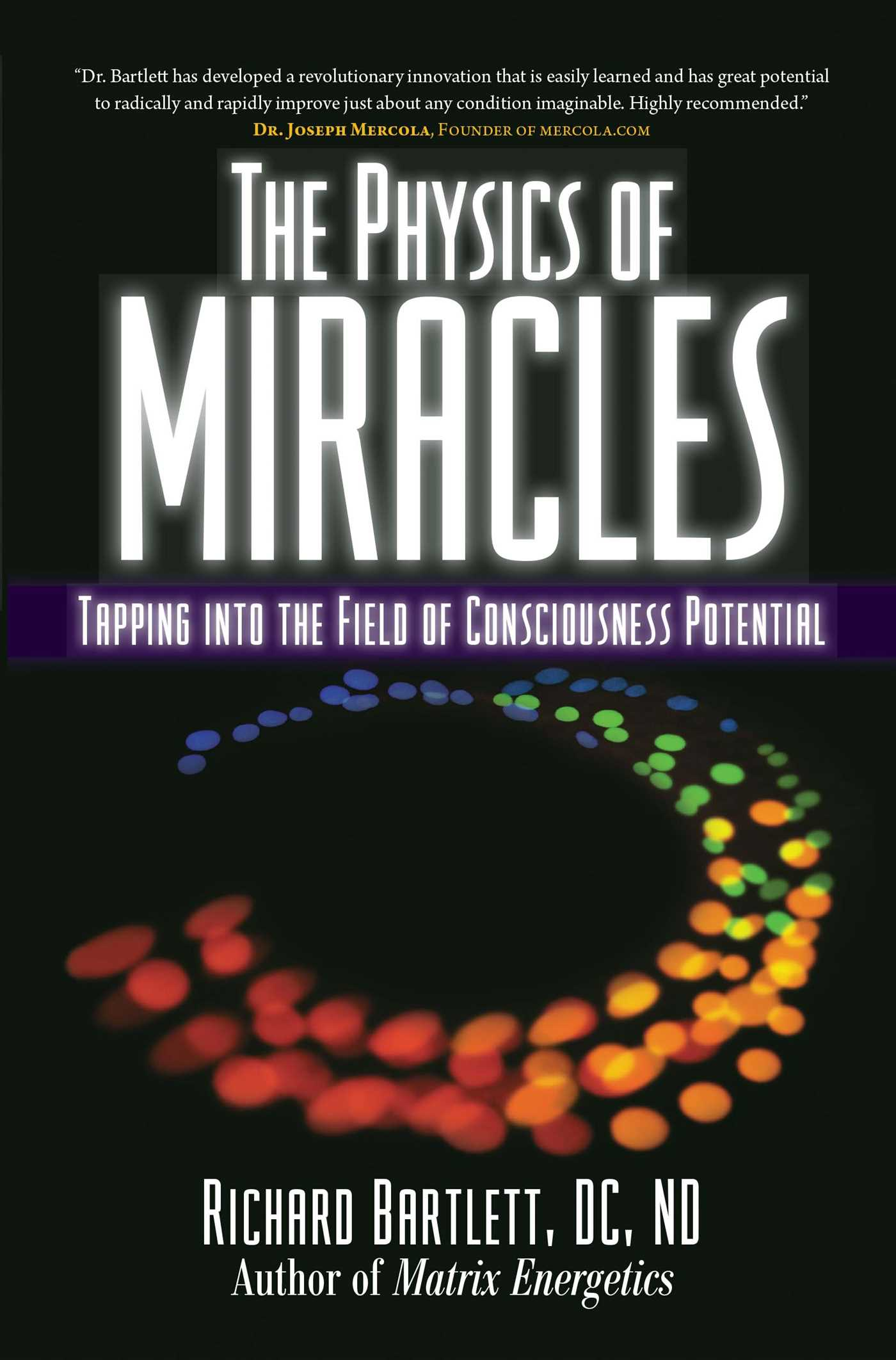 The physics of miracles 9781582702490 hr