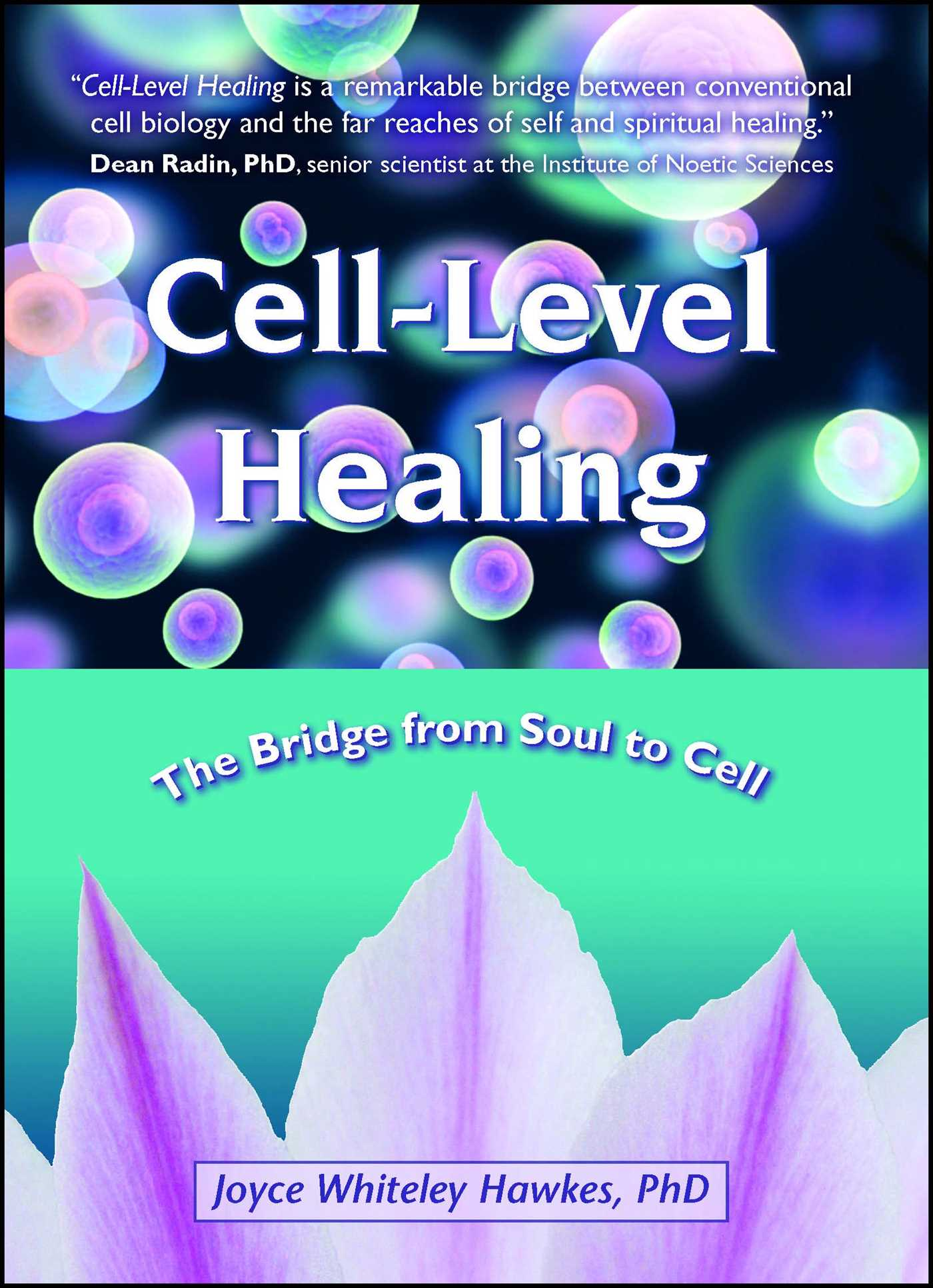 Cell level healing 9781582703138 hr
