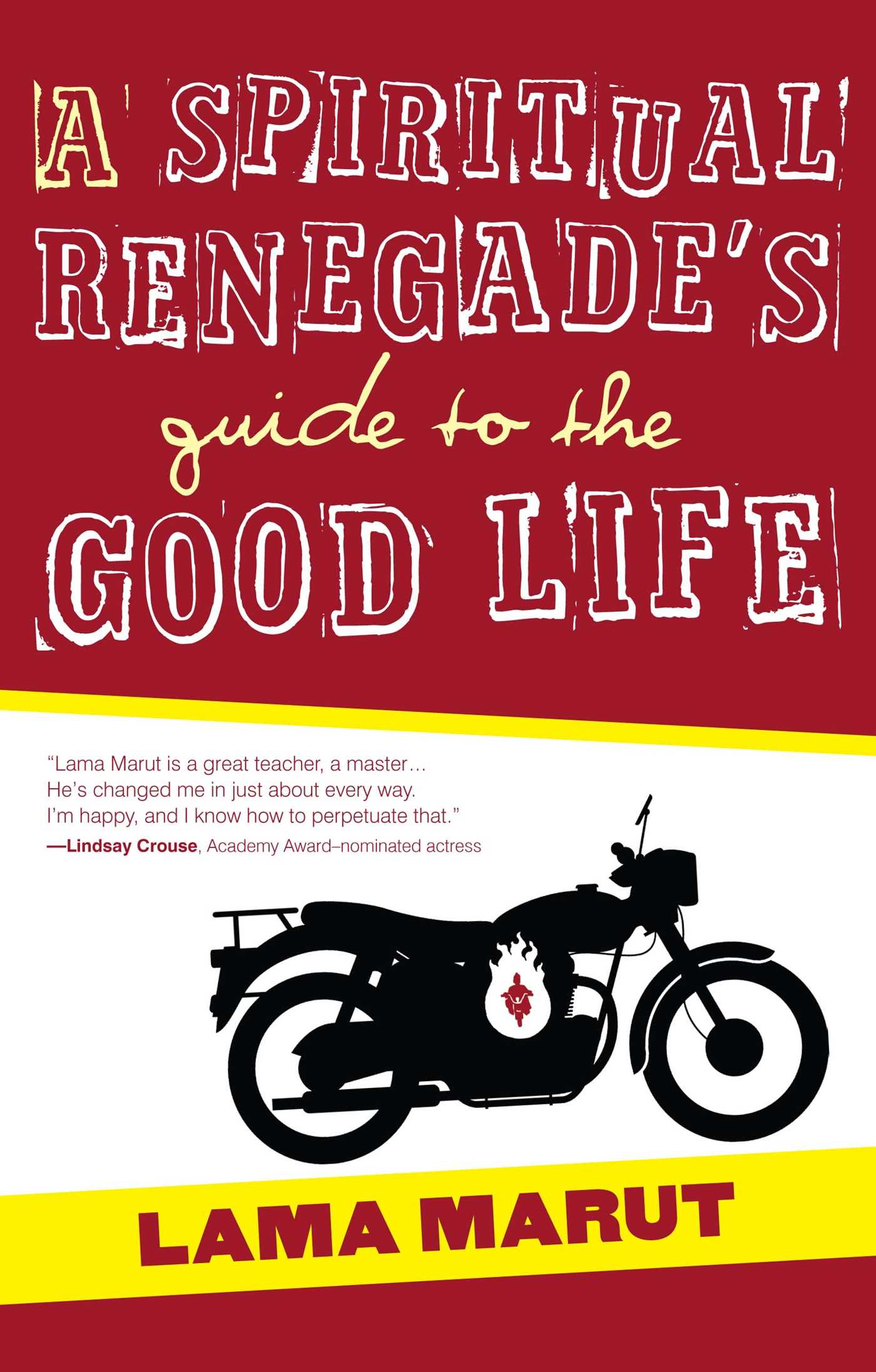 A spiritual renegades guide to the good life 9781582703732 hr