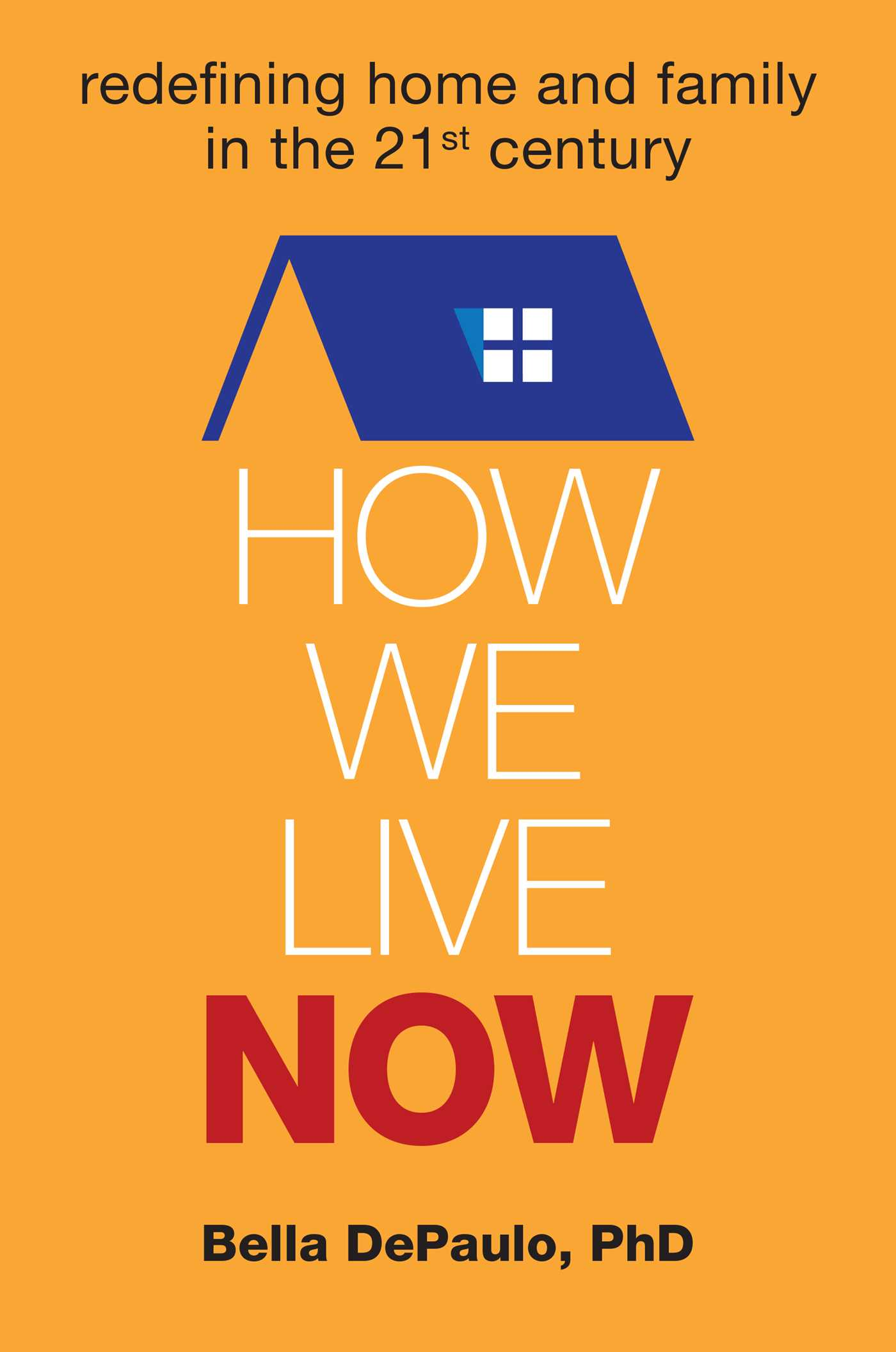 How we live now 9781582704791 hr