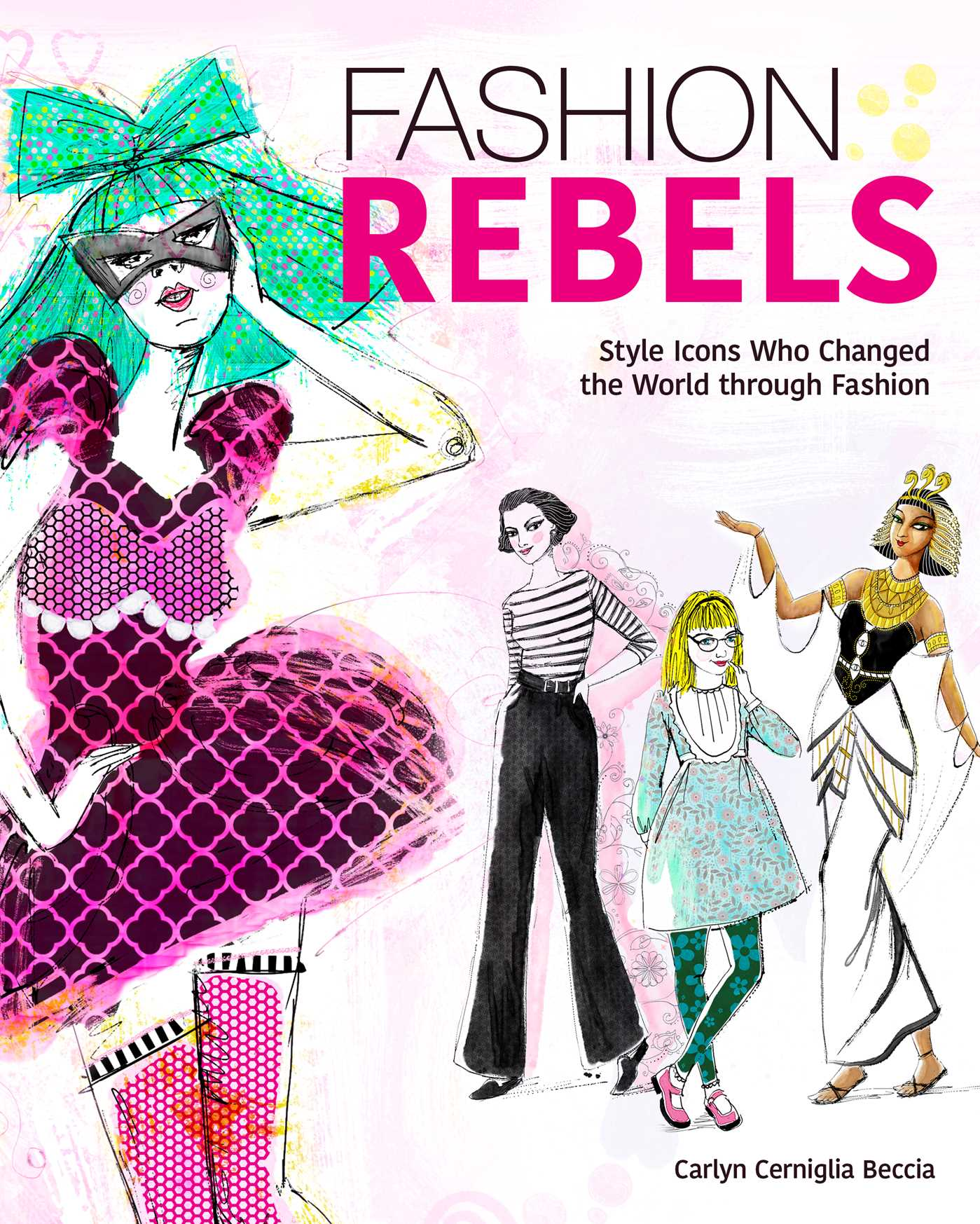 Book Cover Of Fashion ~ Fashion rebels book by carlyn cerniglia beccia official