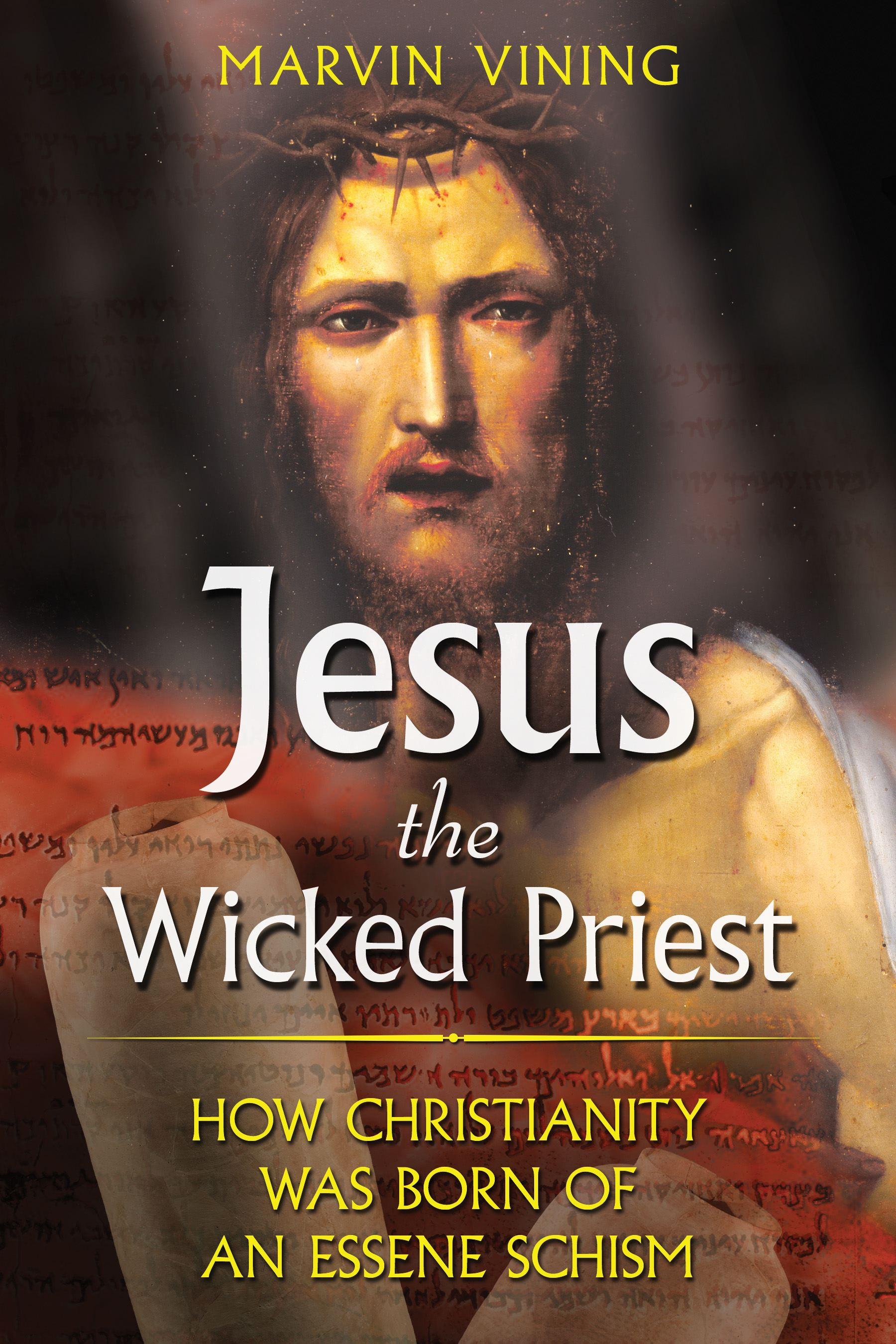 Jesus the wicked priest 9781591430810 hr