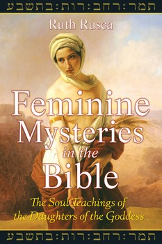 Feminine Mysteries in the Bible