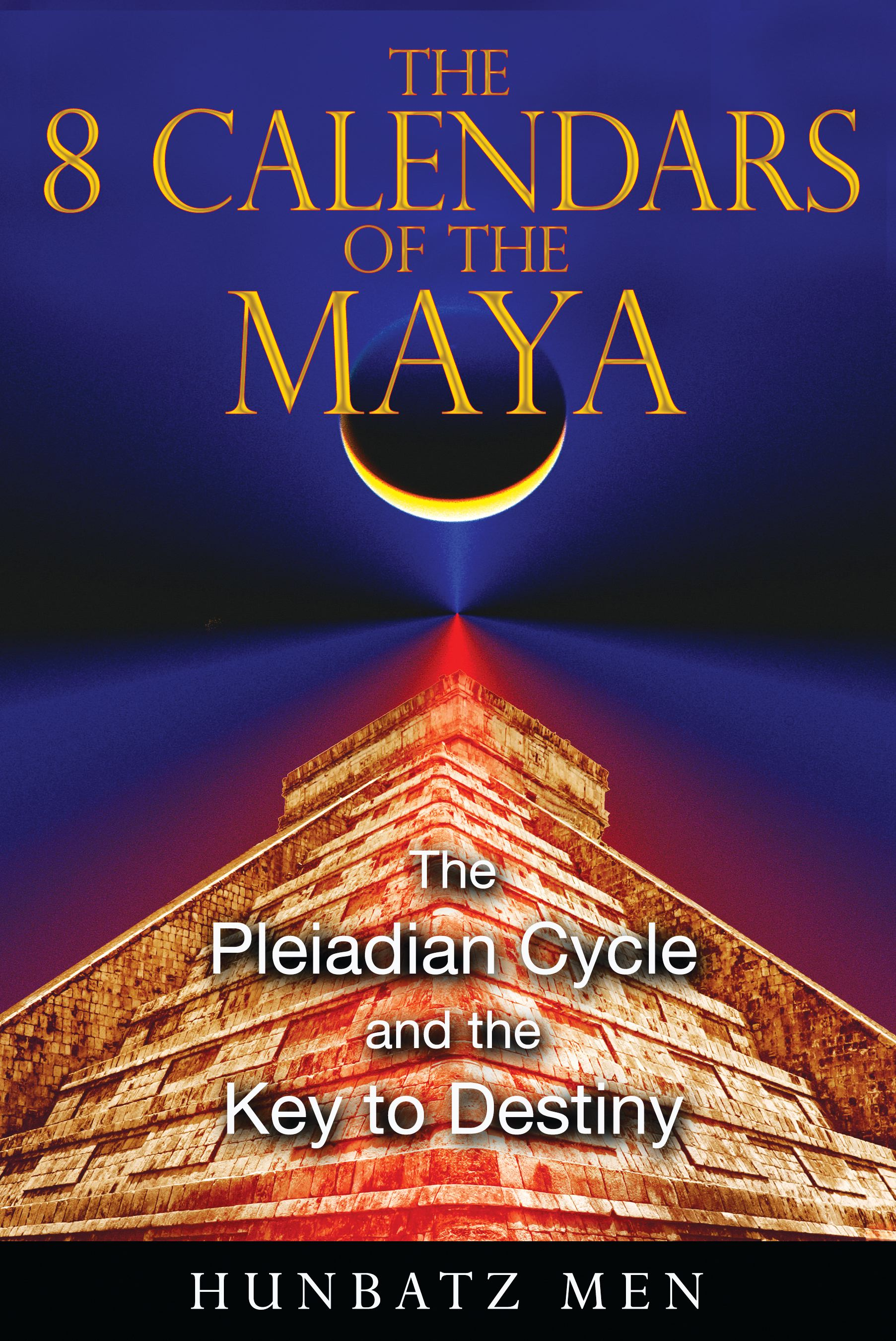 The 8 calendars of the maya 9781591431053 hr