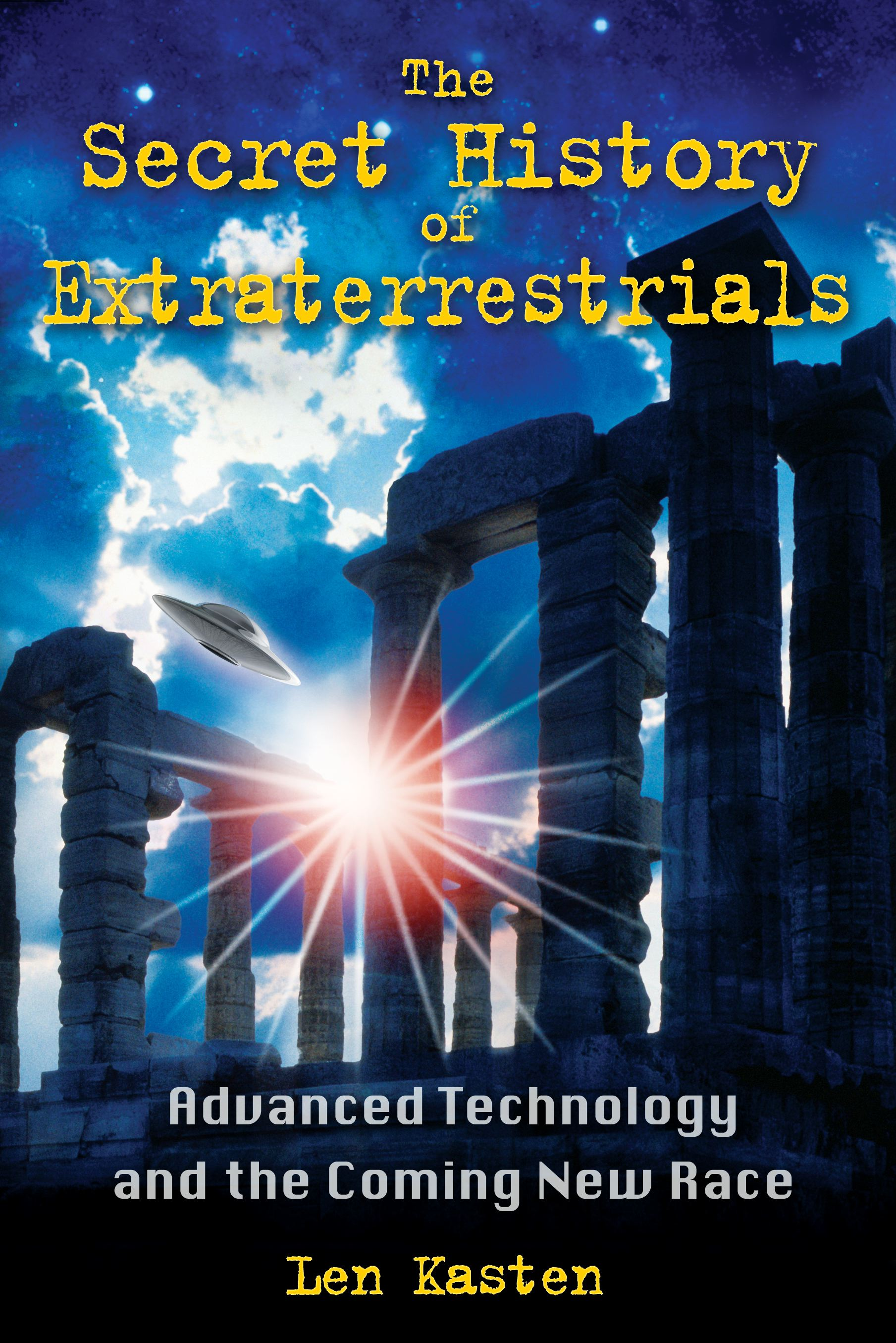 The-secret-history-of-extraterrestrials-9781591431152_hr