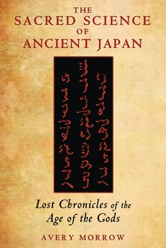 The Sacred Science of Ancient Japan