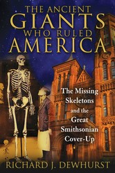 The ancient giants who ruled america 9781591431718