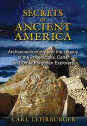 Secrets of ancient america 9781591431930