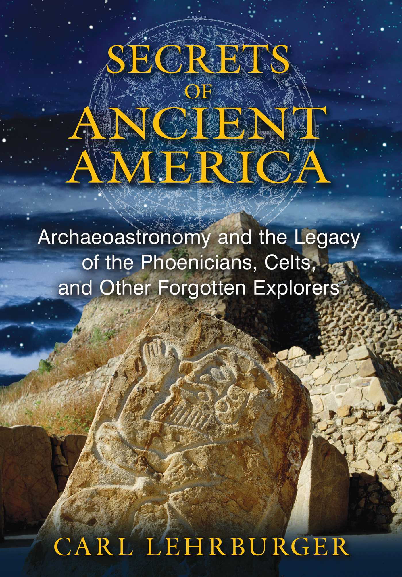 Secrets of ancient america 9781591431930 hr