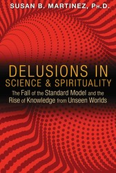Delusions in Science and Spirituality