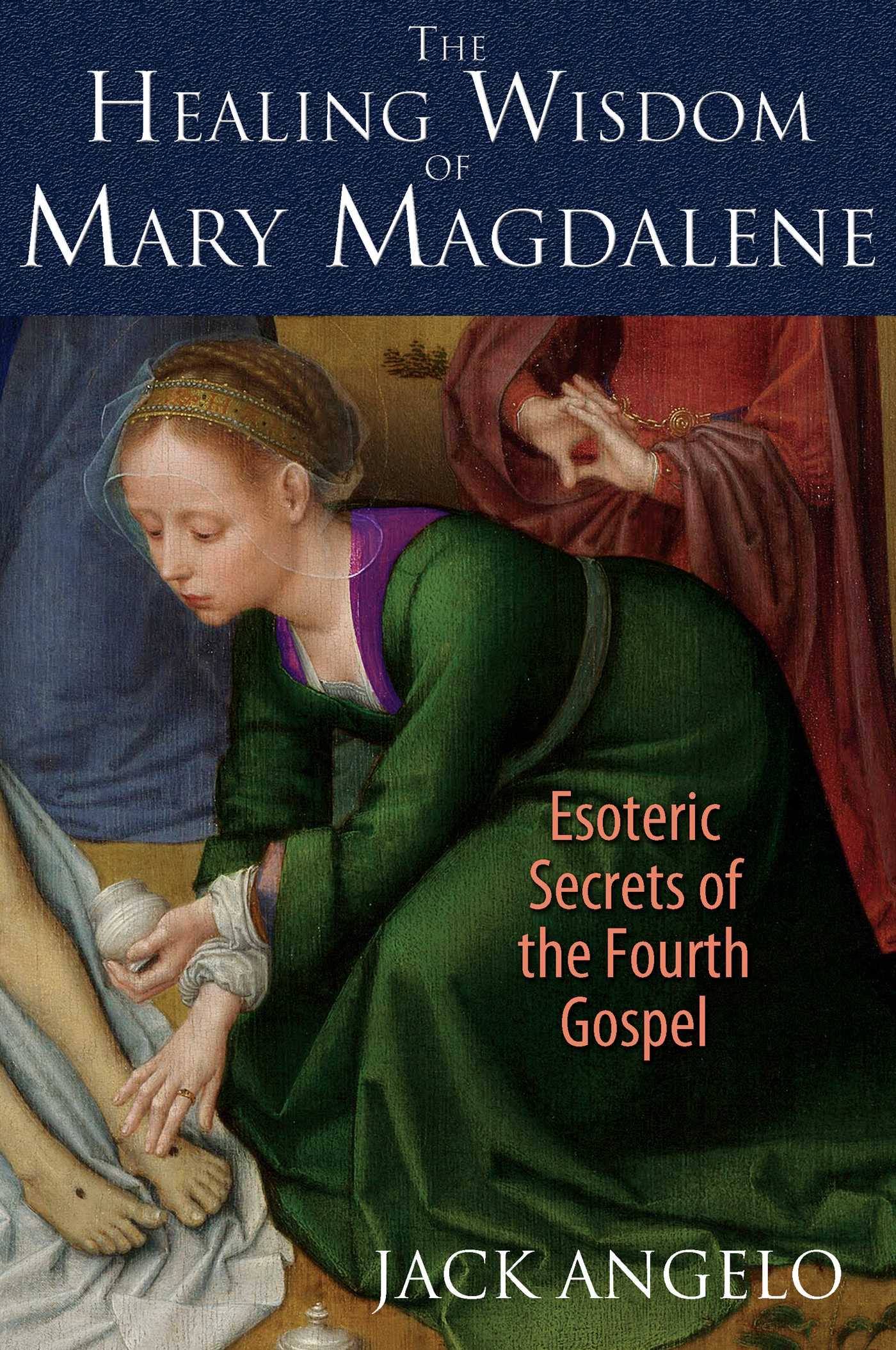 The healing wisdom of mary magdalene 9781591431992 hr