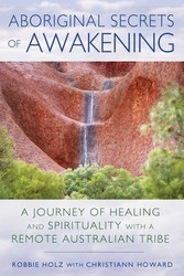 Aboriginal Secrets of Awakening