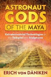 Astronaut gods of the maya 9781591432364