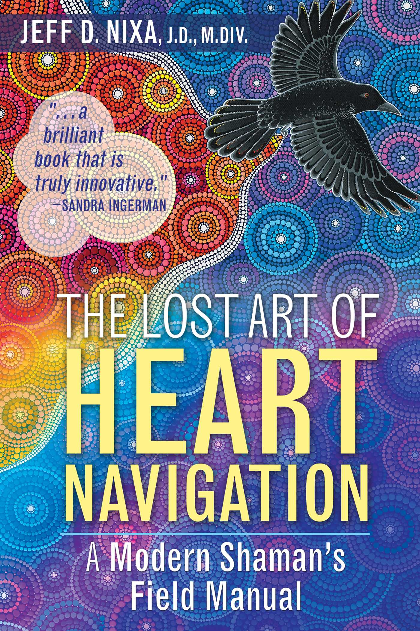 The lost art of heart navigation 9781591432852 hr