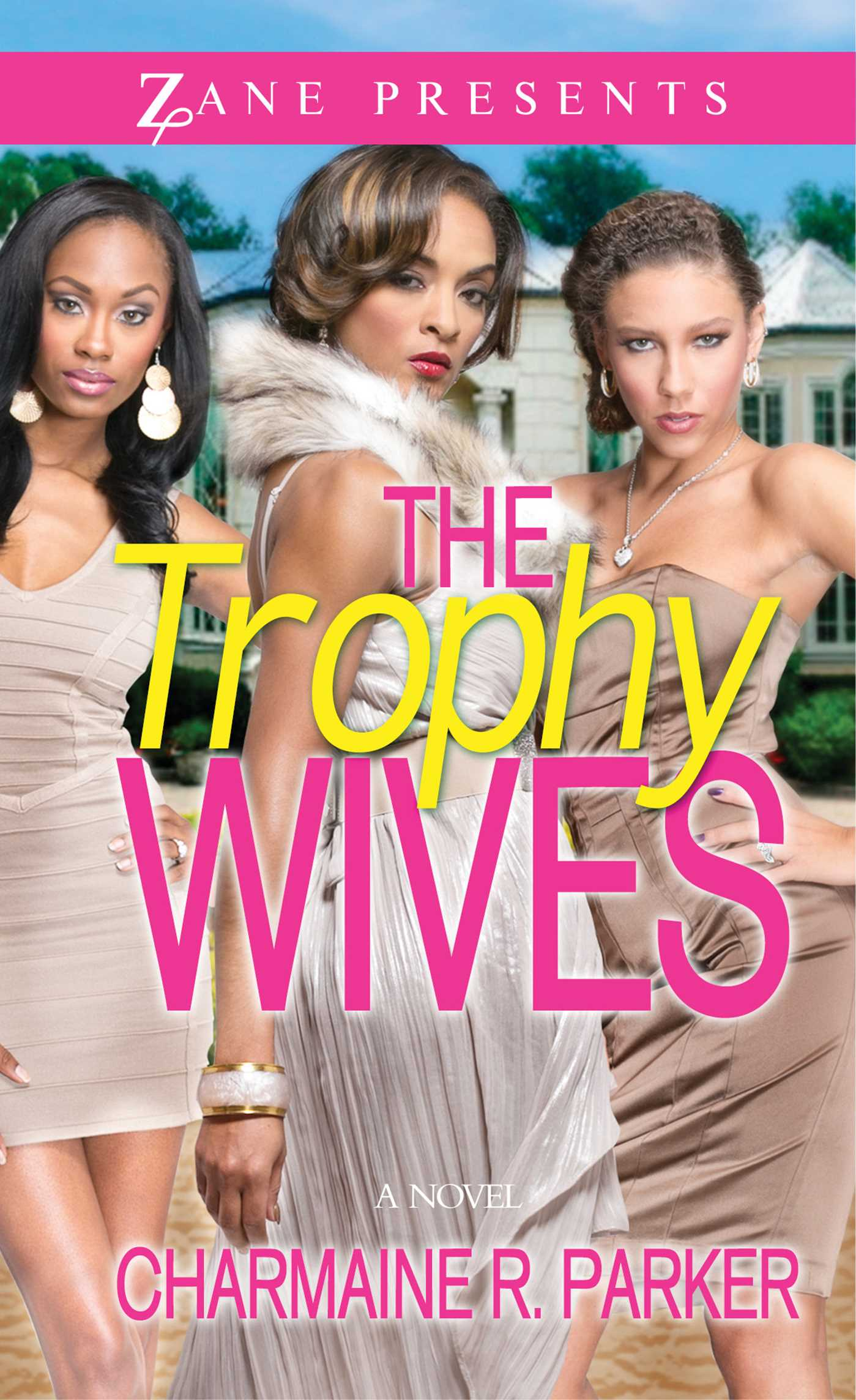 Trophy wives 9781593094669 hr