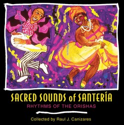 Sacred Sounds of Santería
