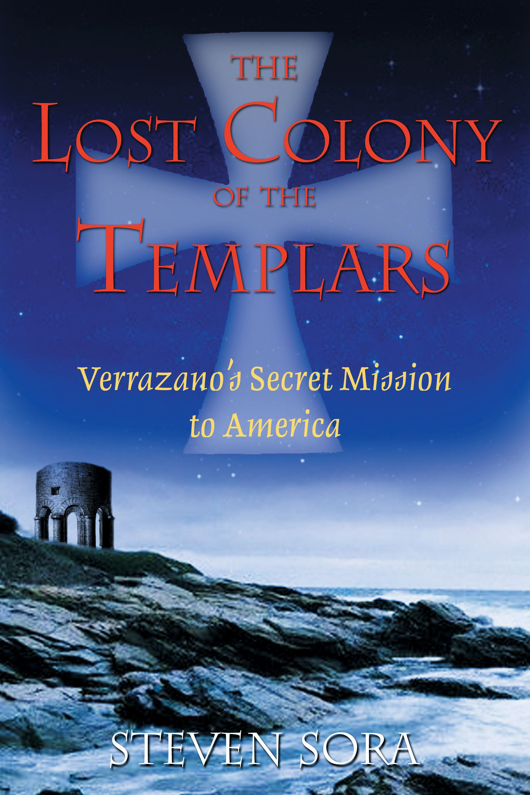 The lost colony of the templars 9781594770197 hr