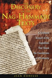 The discovery of the nag hammadi texts 9781594770456