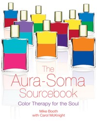 The aura soma sourcebook 9781594770777