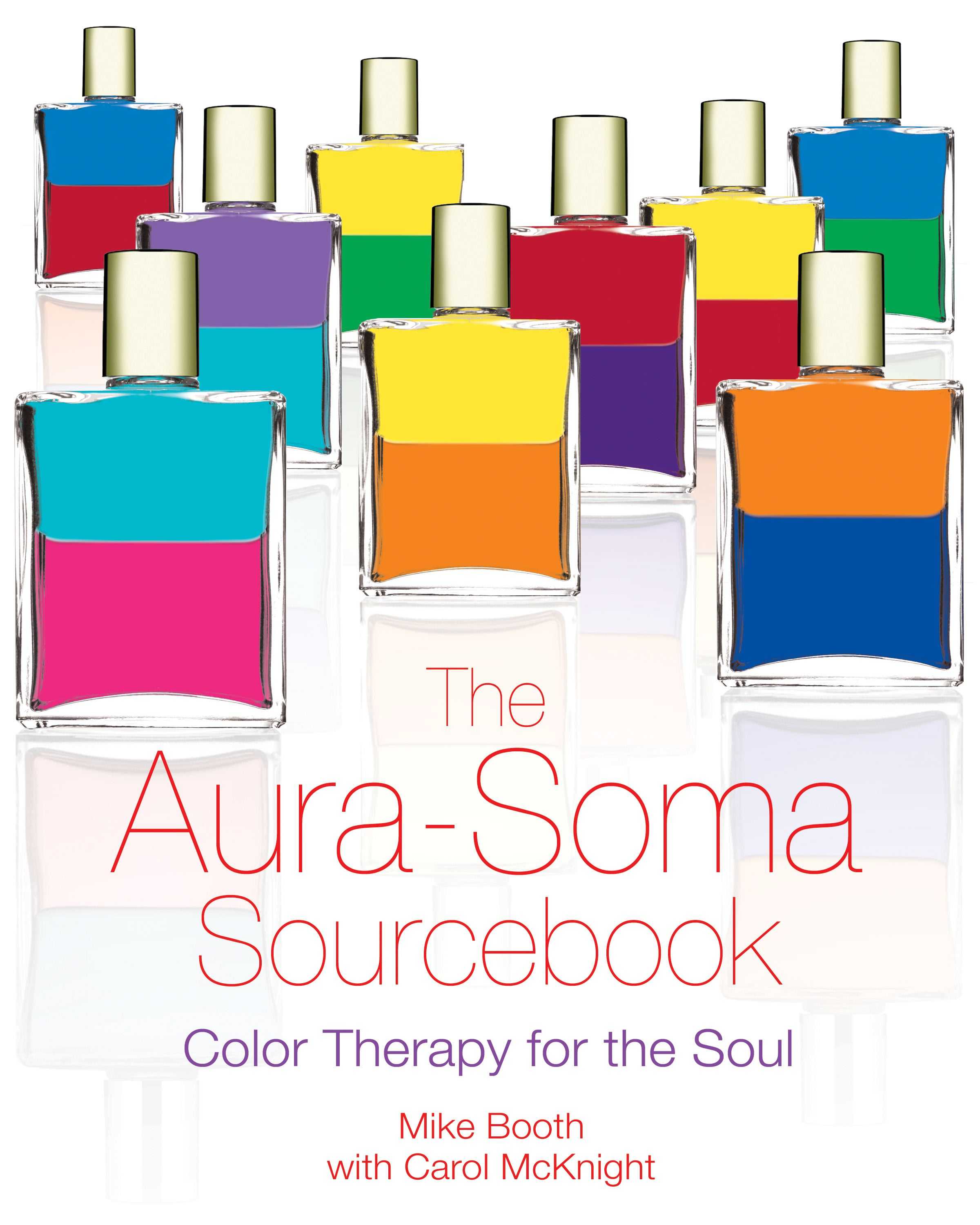 The aura soma sourcebook 9781594770777 hr