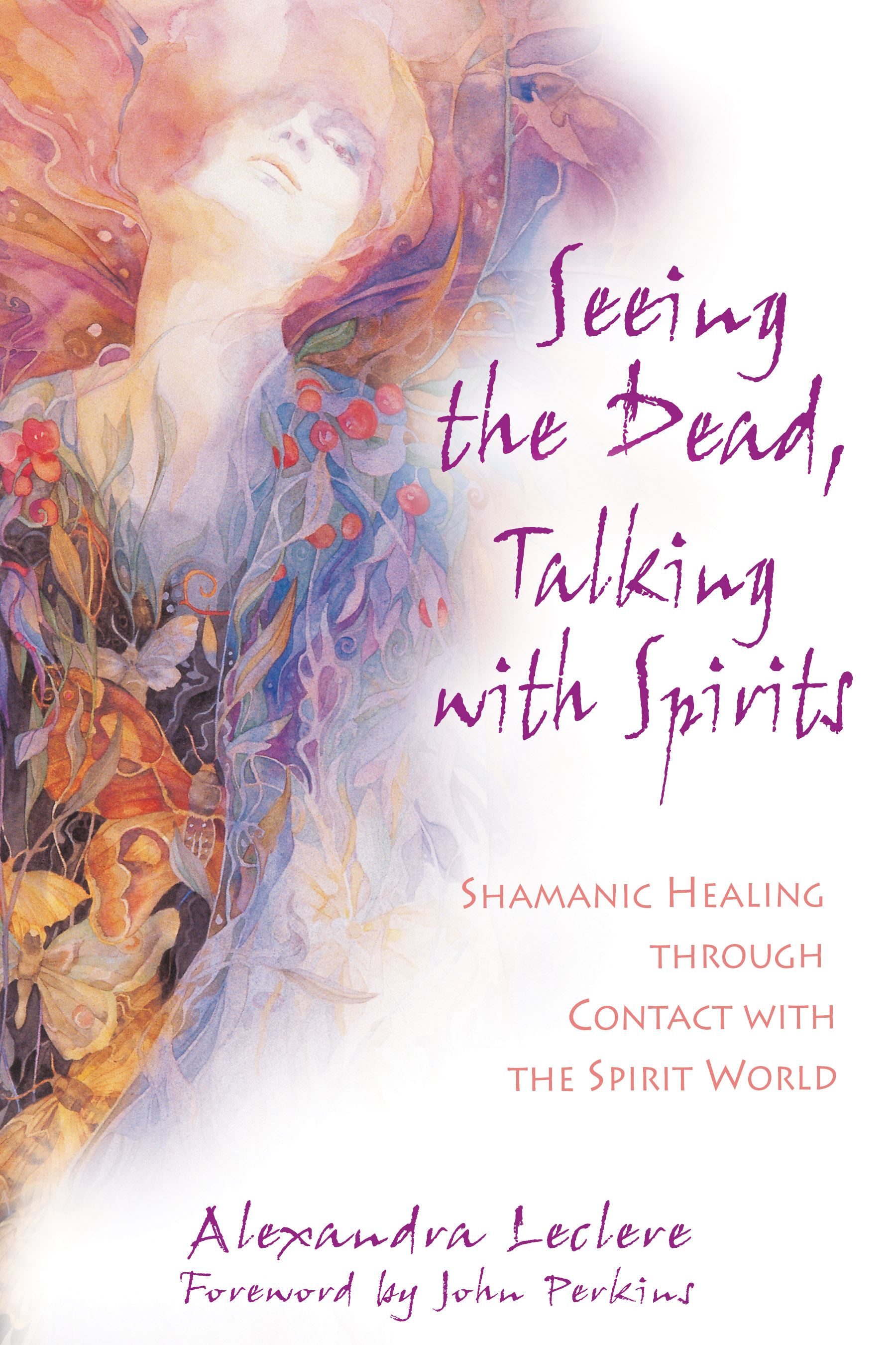 Seeing the dead talking with spirits 9781594770838 hr