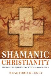 Shamanic christianity 9781594770869