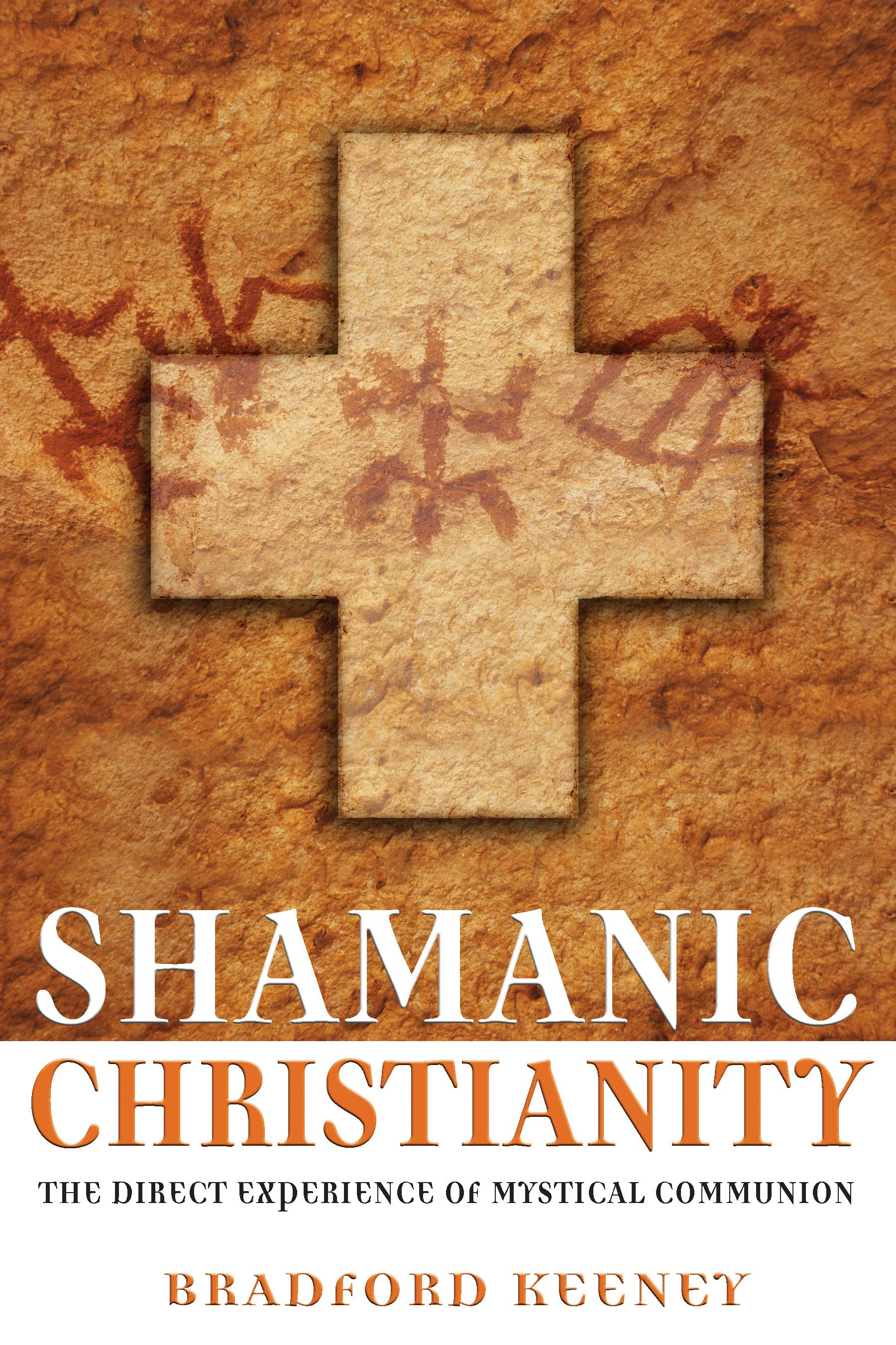 Shamanic christianity 9781594770869 hr