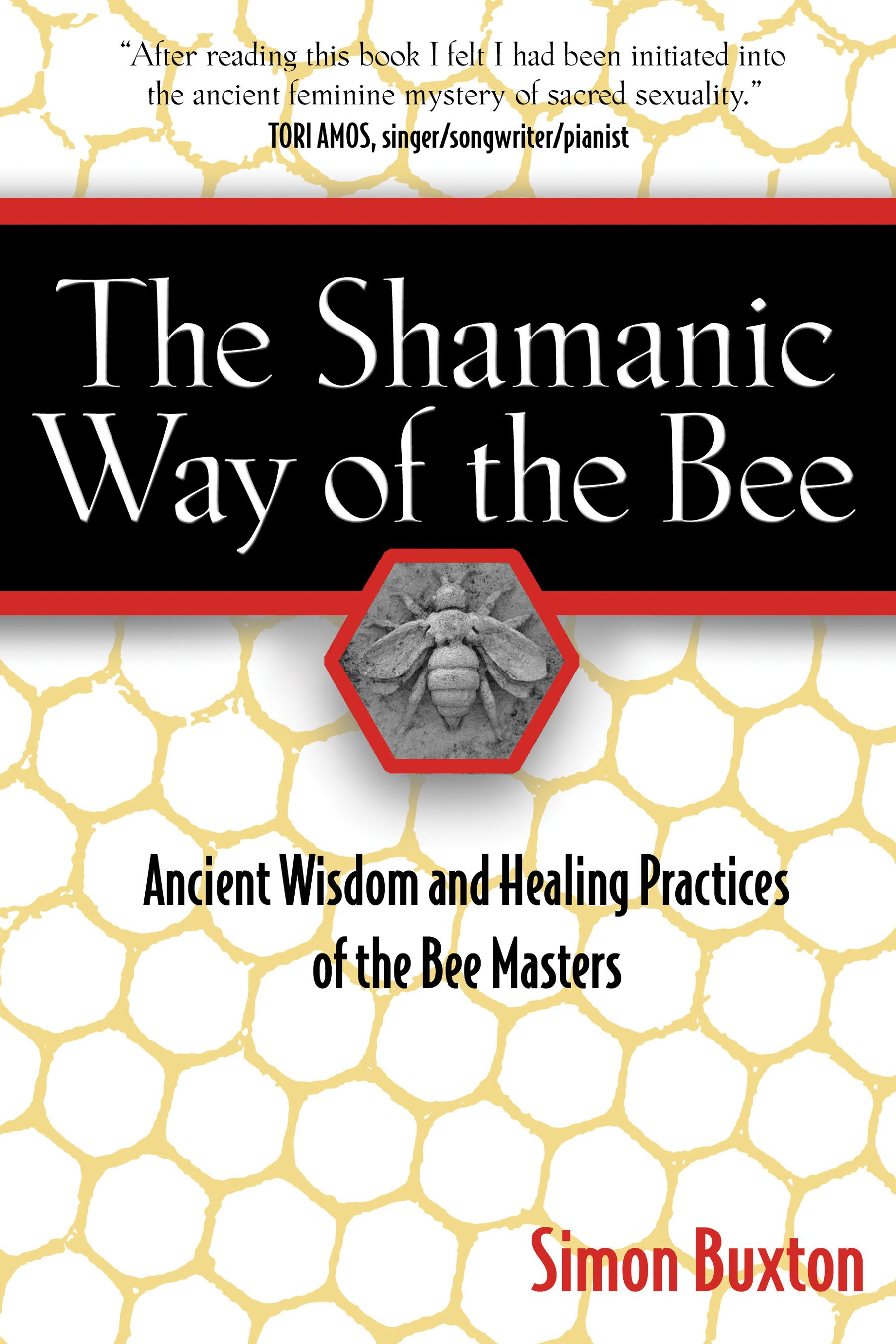 The shamanic way of the bee 9781594771194 hr