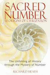 Sacred number and the origins of civilization 9781594771316