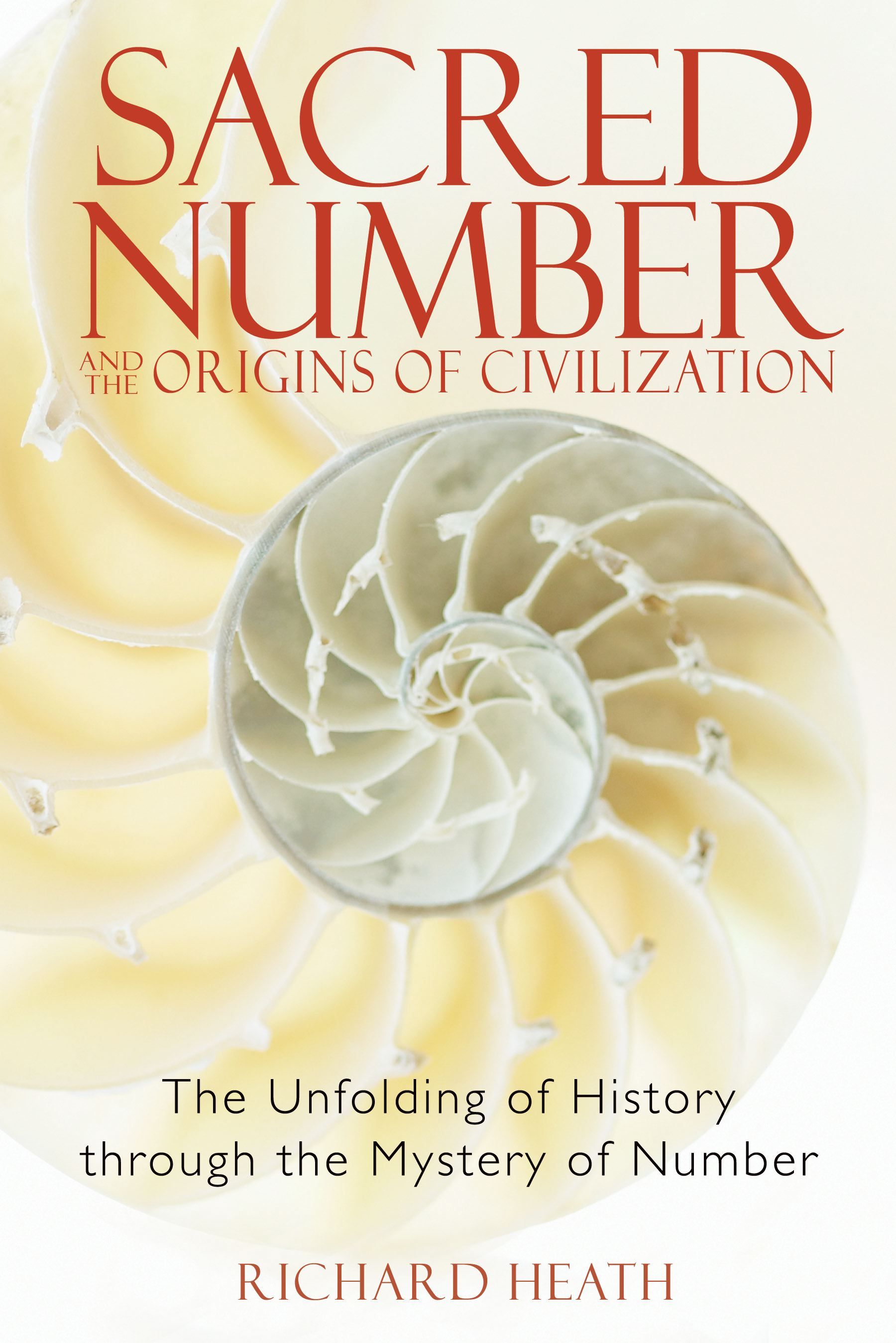 Sacred number and the origins of civilization 9781594771316 hr