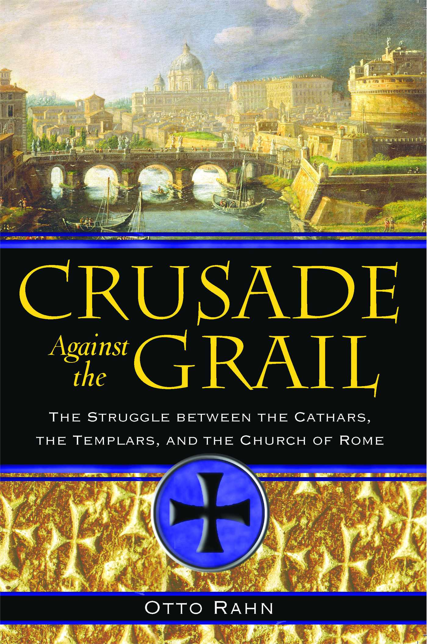 Crusade against the grail 9781594771354 hr
