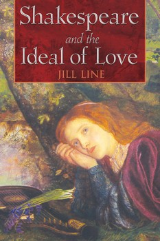 Shakespeare and the Ideal of Love